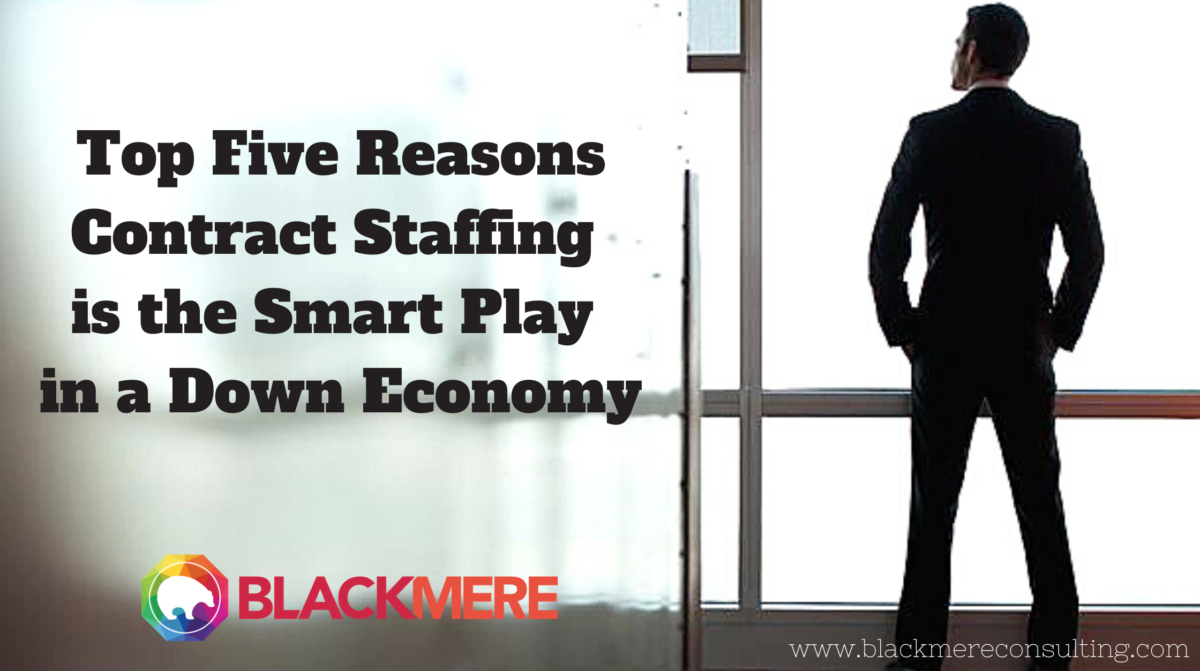 Contract Staffing Down Economy Blog